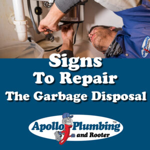 Signs to Repair the Garbage Disposal